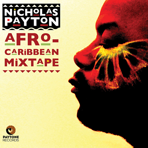 Nicholas Payton / Afro-Caribbean Mixtape